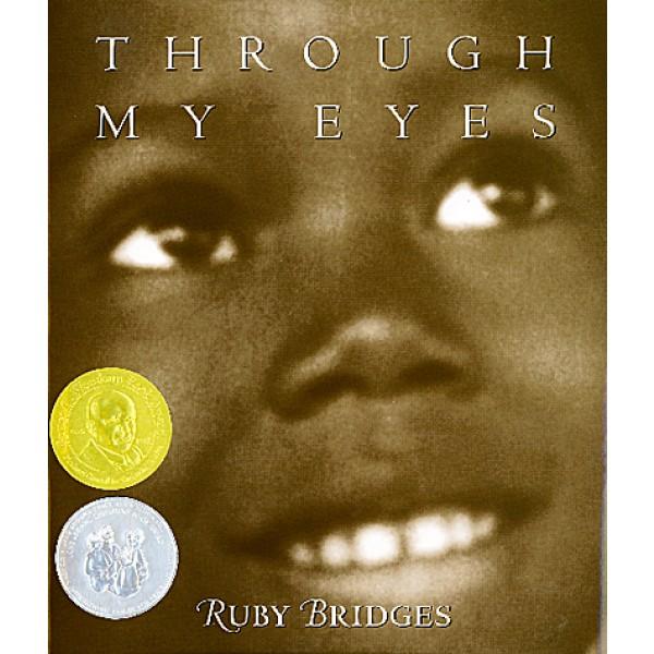Through My Eyes: Ruby Bridges | A Mighty Girl