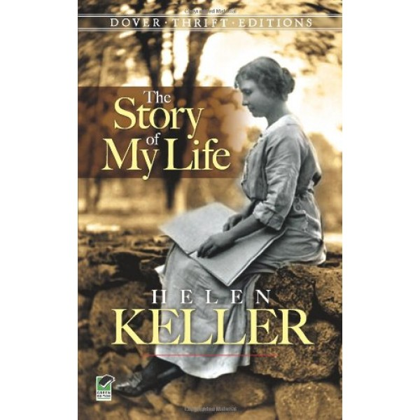 helen keller the story of my The story of my life, first published in 1903, is helen keller's autobiography  detailing her early life, especially her experiences with anne sullivan it was  written.