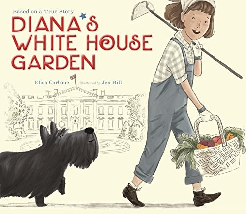 Diana 39 s white house garden a mighty girl for Indoor gardening diana yakeley