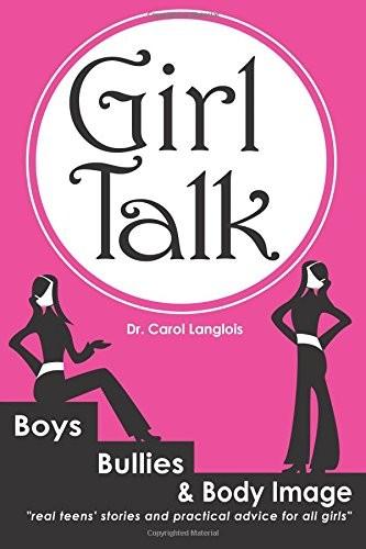 Girl Talk Boys Bullies And Body Image A Mighty Girl