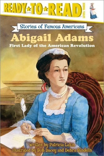 The Role Of Imaginative Play In Life Of >> Abigail Adams | A Mighty Girl