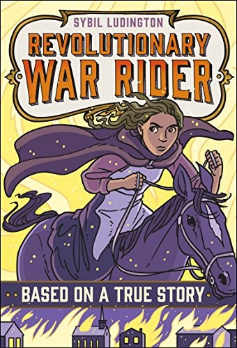 The Role Of Imaginative Play In Life Of >> Sybil Ludington: Revolutionary War Rider | A Mighty Girl