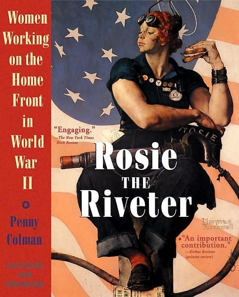 Rosie The Riveter Women Working On The Home Front In