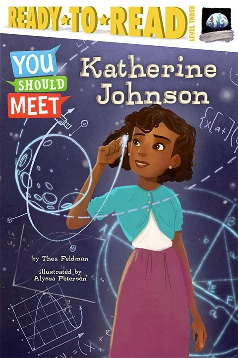 You Should Meet Katherine Johnson A Mighty Girl