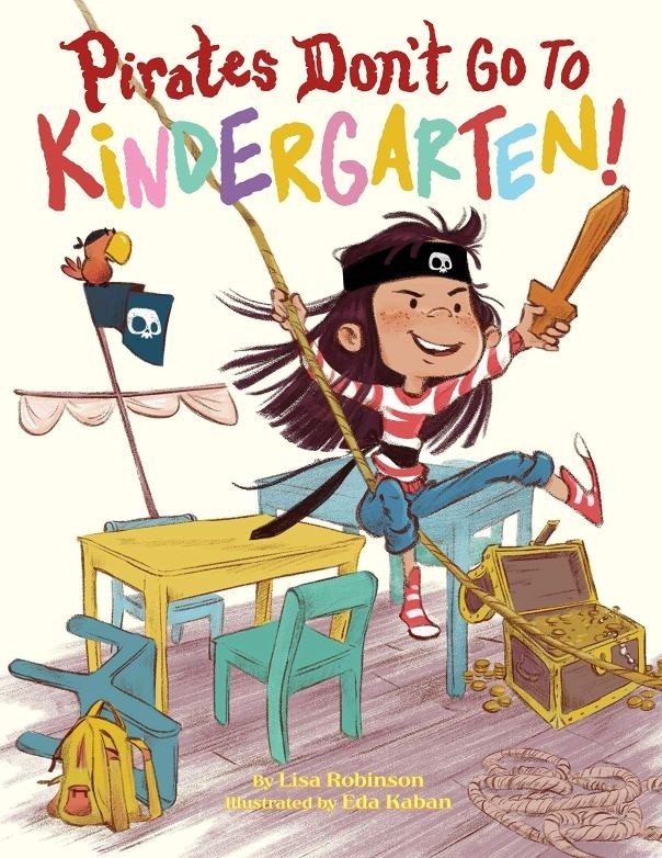 Pirates Don't Go To Kindergarten | A Mighty Girl