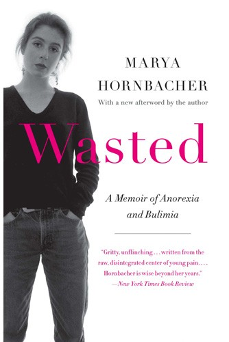 Wasted A Memoir Of Anorexia And Bulimia  A Mighty Girl-1090