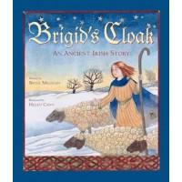 Brigid's Cloak: An Ancient Irish Story