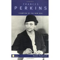 Frances Perkins: Champion of the New Deal