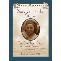 Survival in the Storm: The Dust Bowl Diary of Grace Edwards, Dalhart, Texas 1935