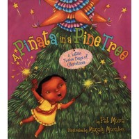 A Piñata in a Pine Tree: A Latino Twelve Days of Christmas