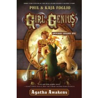 Girl Genius: Agatha Awakens