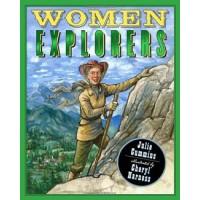 Women Explorers: Perils, Pistols, and Petticoats