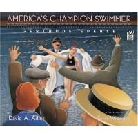 America's Champion Swimmer: Gertrude Ederle