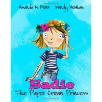 Sadie: The Paper Crown Princess