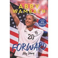 Forward: My Story (Young Readers Edition)