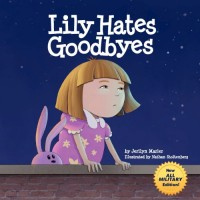 Lily Hates Goodbyes