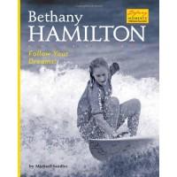 Bethany Hamilton: Follow Your Dreams!