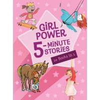 Girl Power 5-Minute Stories: 10 Books In 1
