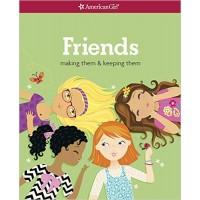 Friends: Making Them & Keeping Them