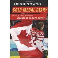 Gold Medal Diary: Inside the World's Greatest Sports Event