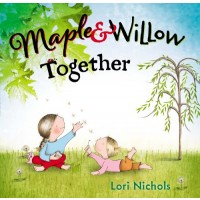 Maple and Willow Together
