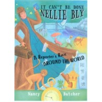 It Can't Be Done, Nellie Bly
