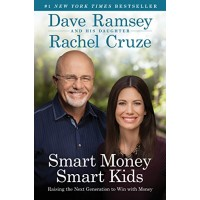 Smart Money, Smart Kids: Raising the Next Generation to Win With Money