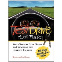 Test Drive Your Future: High School Student and Grad Edition