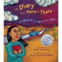 My Diary from Here to There / Mi diario de aquí hasta allá