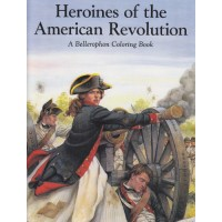 Heroines of the American Revolution Coloring Book