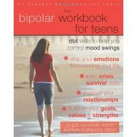 The Bipolar Workbook for Teens: DBT Skills to Help You Control Mood Swings