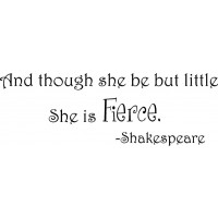 Shakespeare Quote (Though she be but little...) - Vinyl Wall Art