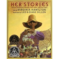Her Stories: African American Folktales, Fairy Tales, and True Tales