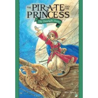 The Timelight Stone: The Pirate and the Princess