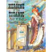 The Heroine of the Titanic