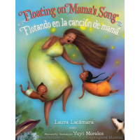 Floating on Mama's Song / Flotando en la canción de mamá