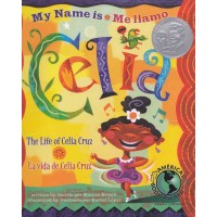 My Name is Celia: The Life of Celia Cruz / Me llamo Celia: la vida de Celia Cruz