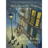 No Such Thing As A Witch: A Matter-of-Fact Magic Book