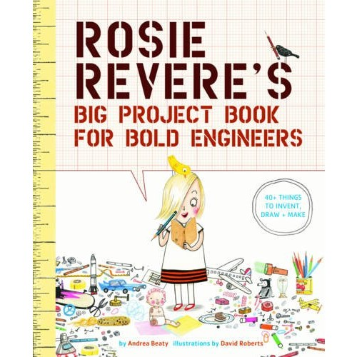 Rosie Revere's Big Project Activity Book for Bold Engineers