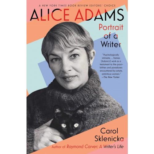 Alice Adams: Portrait of a Writer