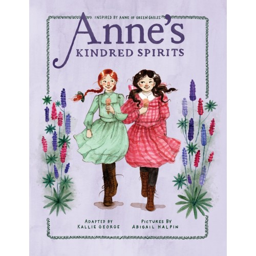 Anne's Kindred Spirits (An Anne Chapter Book)