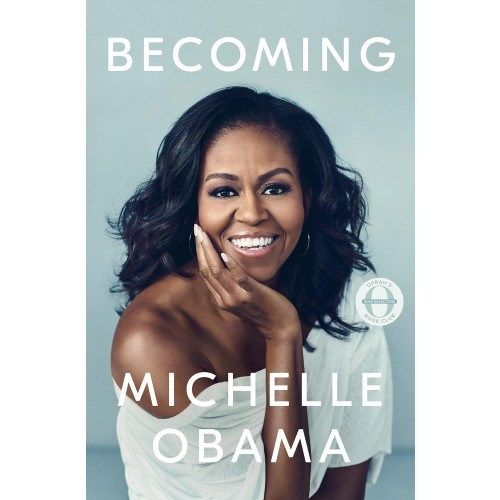 Becoming: A Memoir by Michelle Obama