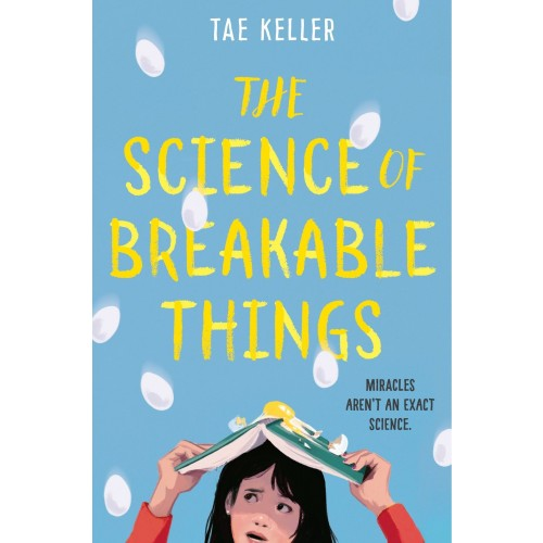 The Science of Breakable Things