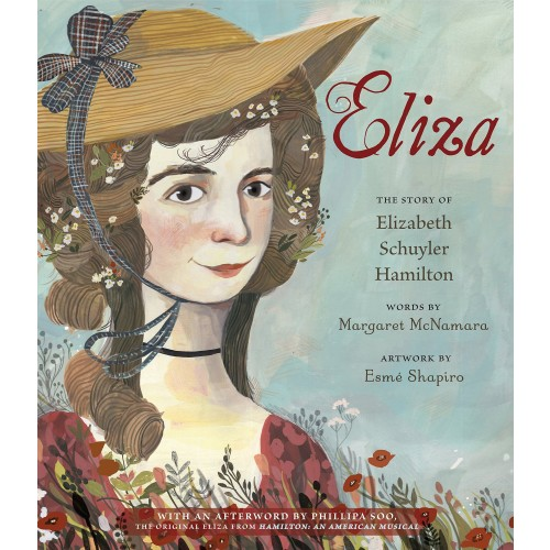 Eliza: The Story of Elizabeth Schuyler Hamilton