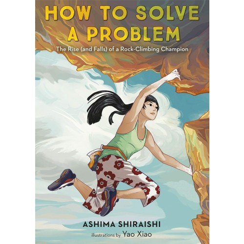 How to Solve a Problem: The Rise (and Falls) of a Rock-Climbing Champion