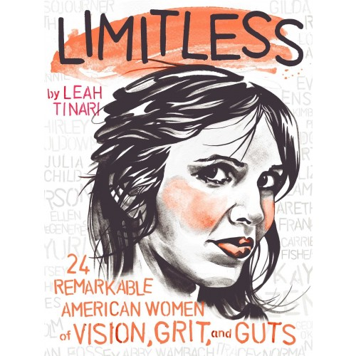 Limitless: 24 Remarkable American Women of Vision, Grit, and Guts