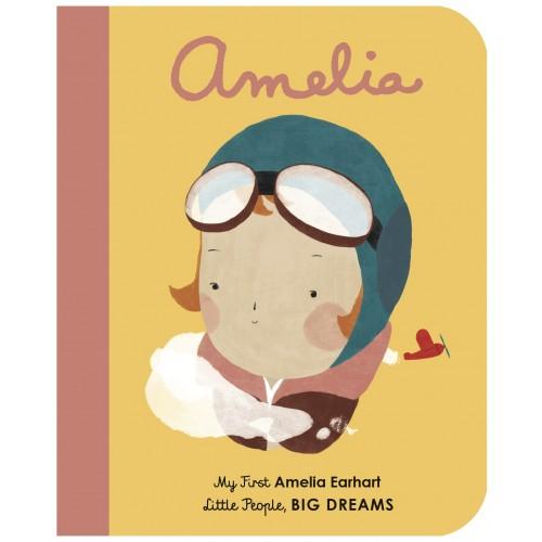 My First Amelia Earhart (Little People, Big Dreams)