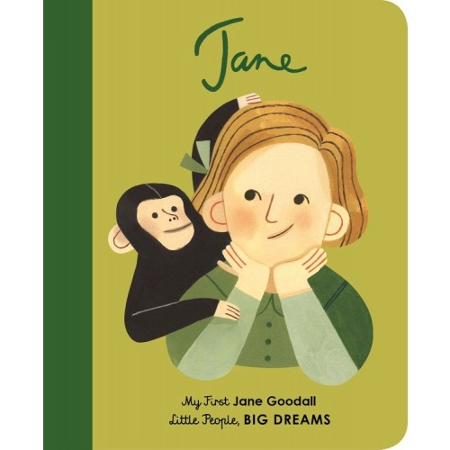 Jane: My First Jane Goodall (Little People, Big Dreams)