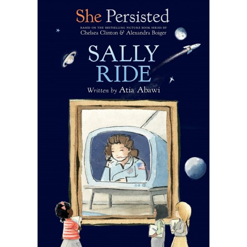 She Persisted: Sally Ride
