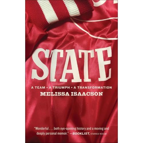 State: A Team, A Triumph, A Transformation